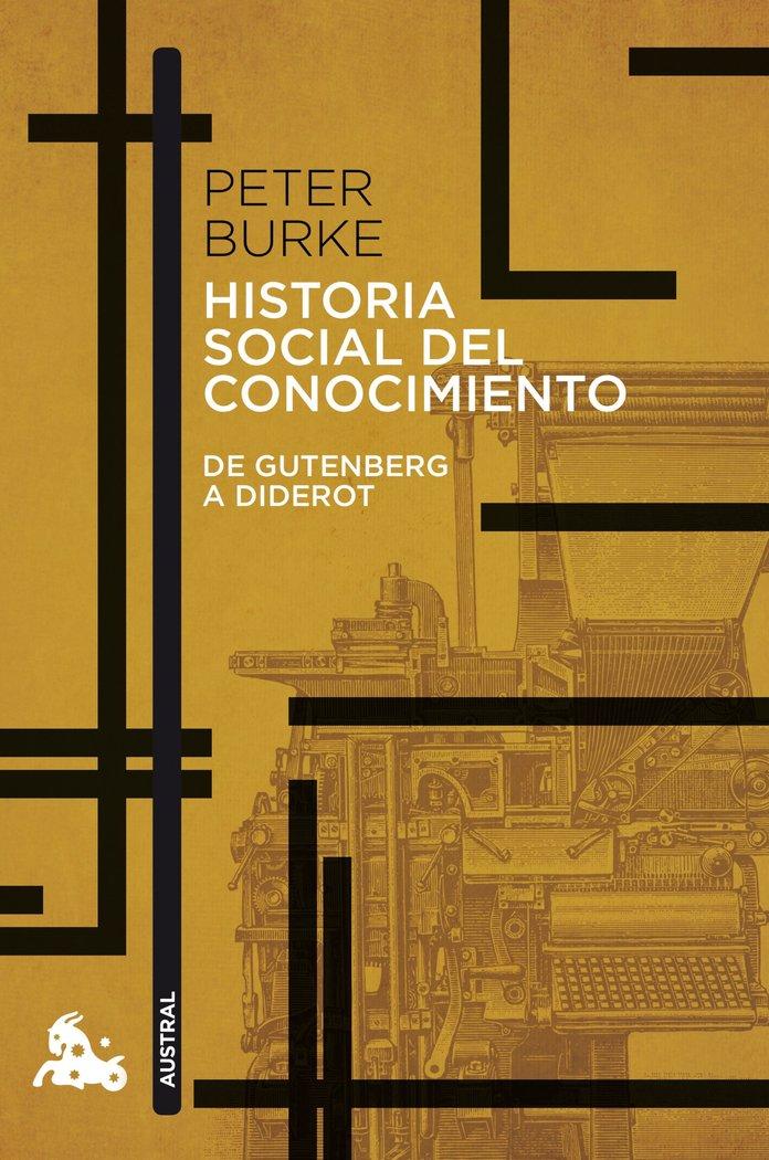 Historia social del conocimiento de gutenberg a diderot