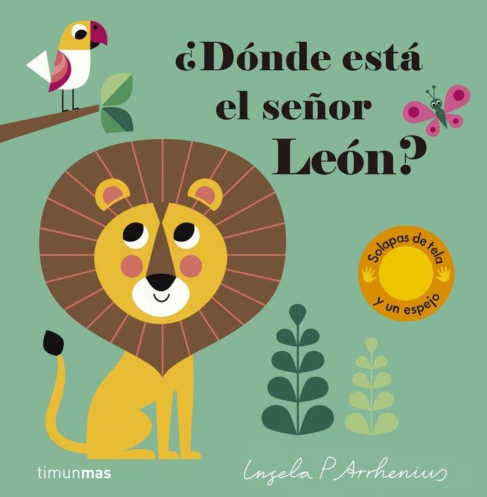 Donde esta el señor leon?