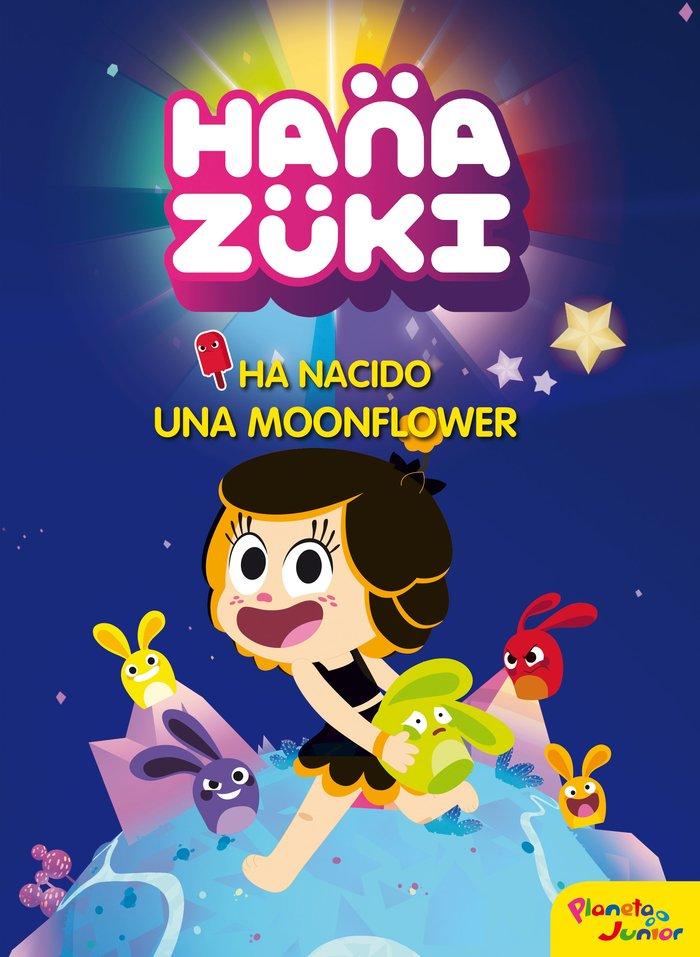 Hanazuki ha nacido una moonflower