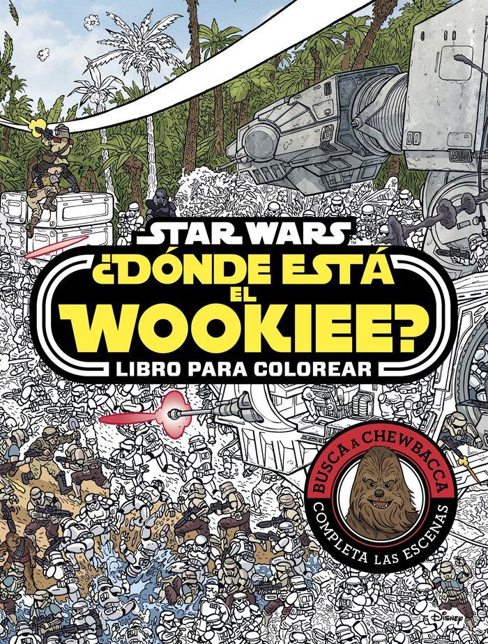 Star wars donde esta el wookiee libro para colorear