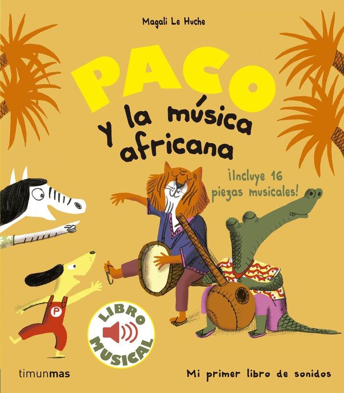 Paco y la musica africana libro musical