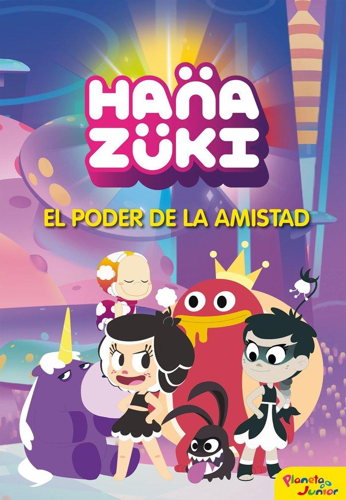 Hanazuki el poder de la amistad