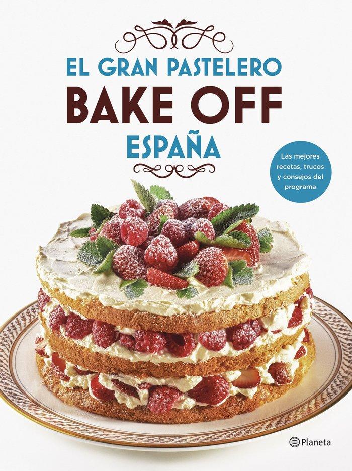 Gran pastelero bake off españa,el
