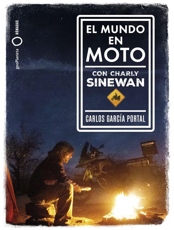 Mundo en moto con charly sinewan,el