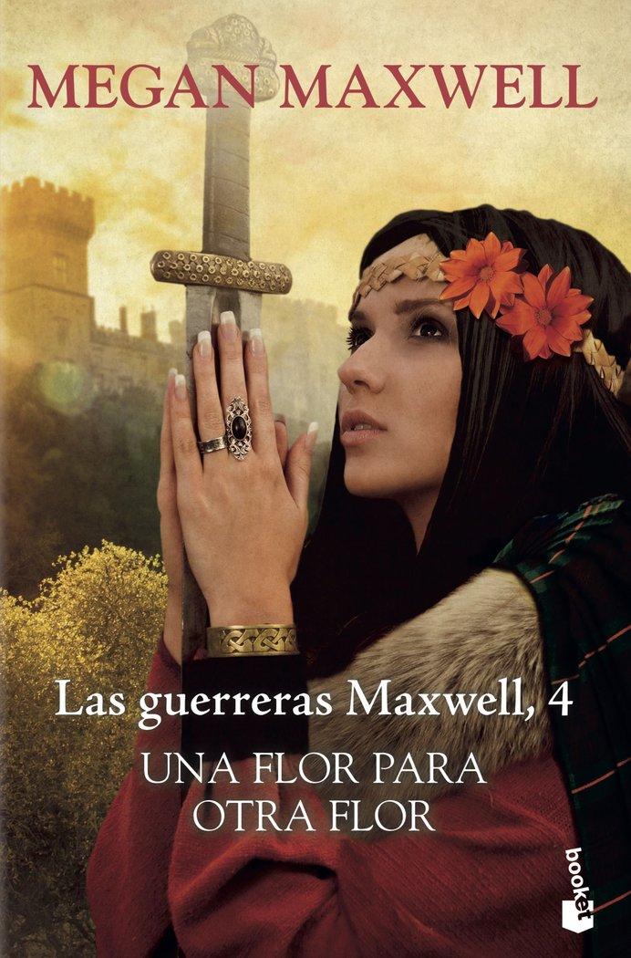 Guerreras maxwell iv una flor para otra flor