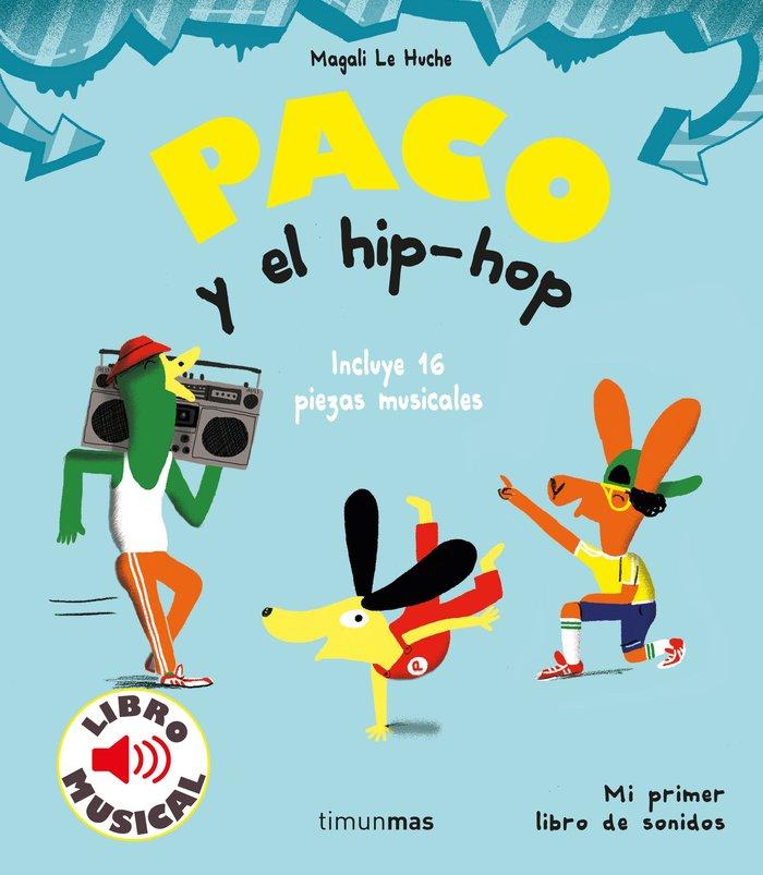 Paco y el hip hop libro musical