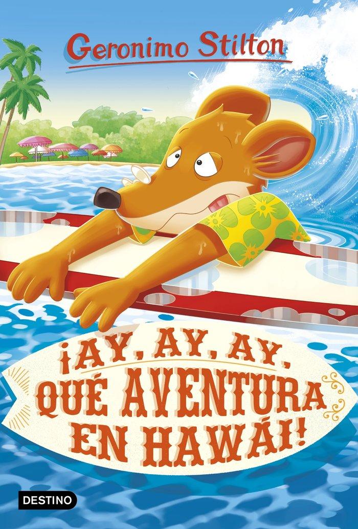 Geronimo stilton 80 ay, ay, ay, que aventura en hawai