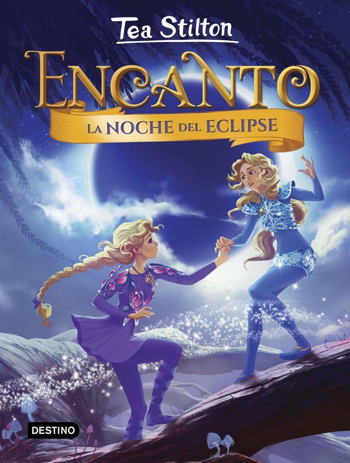 Encanto 7 la noche del eclipse