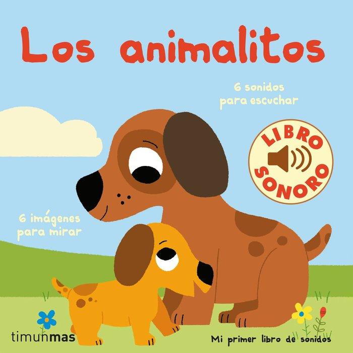 Los animalitos mi primer libro de sonidos