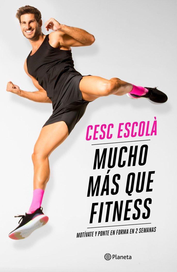 Mucho mas que fitness