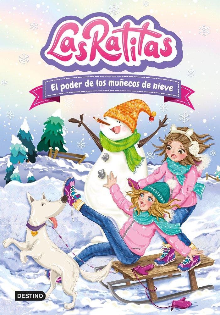 Las ratitas 6 el poder de los muñecos de nieve