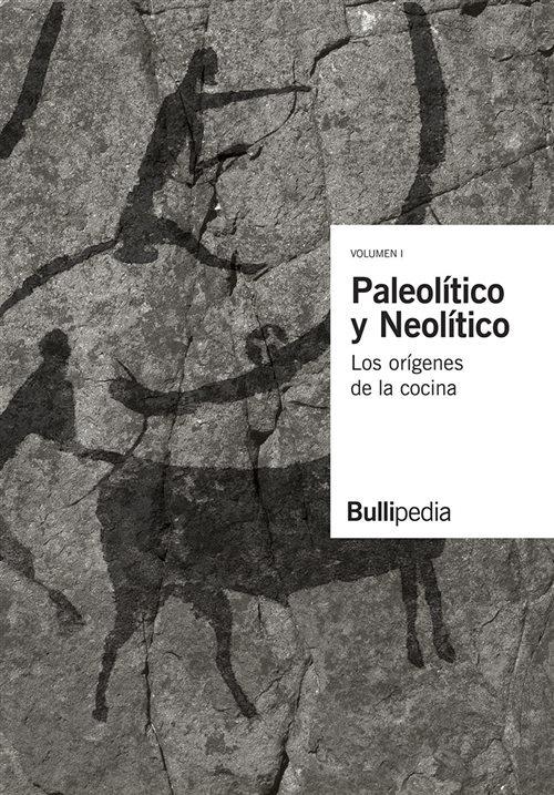 Paleolitico y neolitico los origenes de la cocina