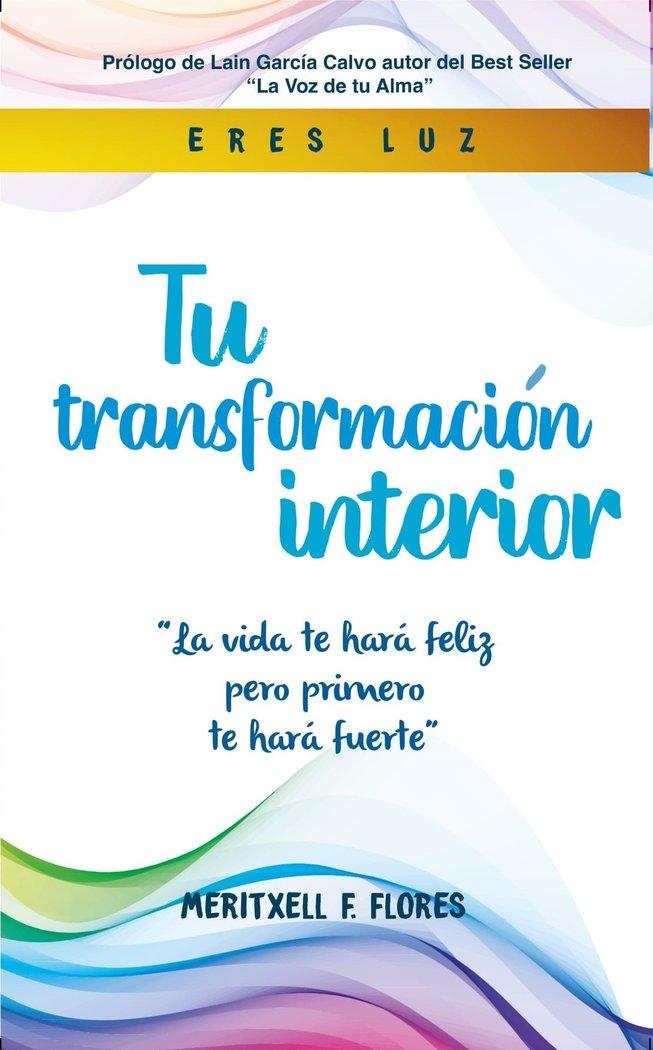 Tu transformacion interior