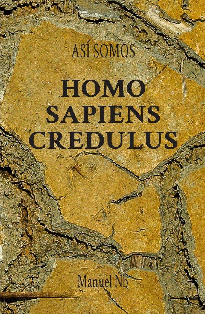 Homo sapiens credulus