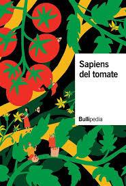 Sapiens del tomate