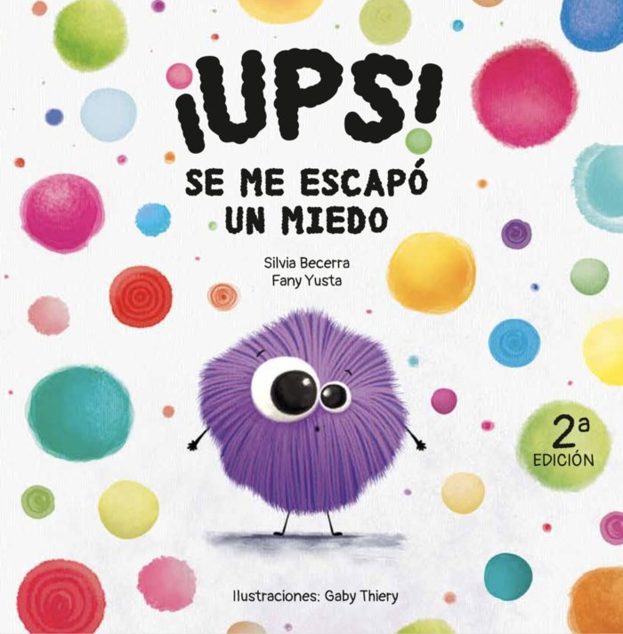 ¡UPS! SE ME ESCAPó UN MIEDO