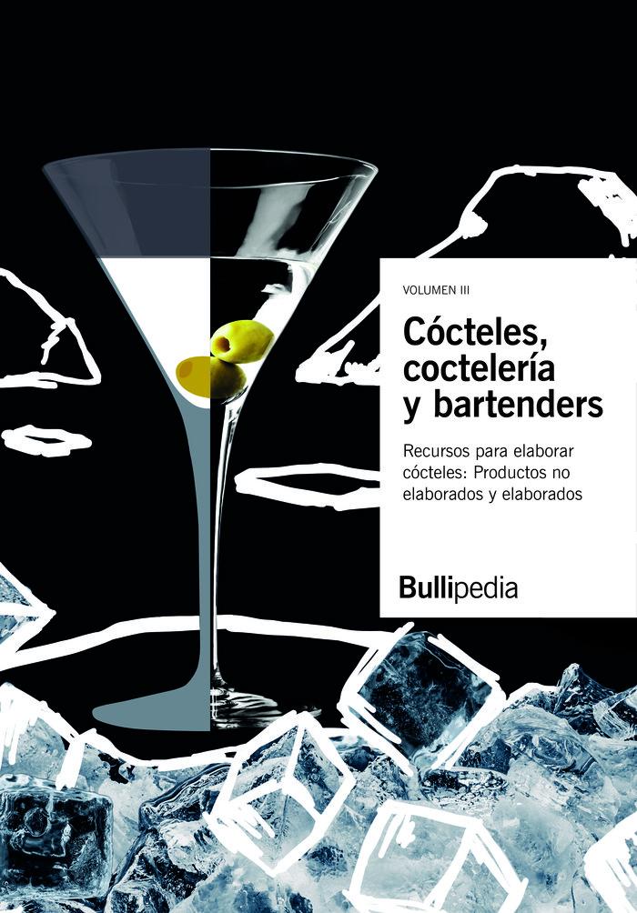 Cocteles cocteleria y bartenders vol 3 recursos elaborar co