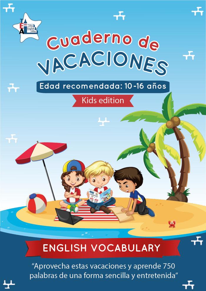 Cuaderno de vacaciones english vocabulary - kids edition -