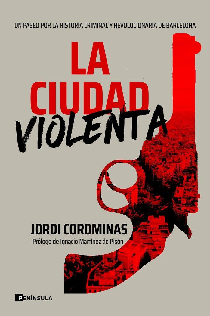 La ciudad violenta