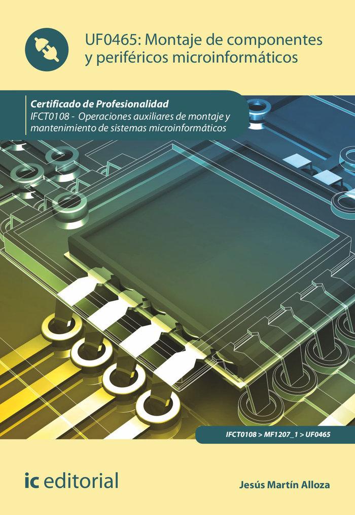 Montaje de componentes y perifericos microinformaticos. ifct