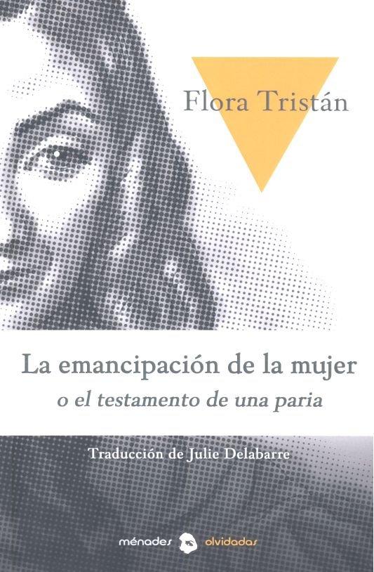 Emancipacion de la mujer o historia de una paria