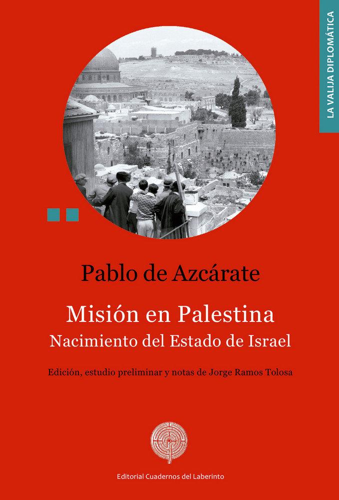 Mision en palestina - nacimiento del estado de israel