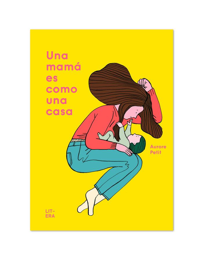 Una mama es como una casa