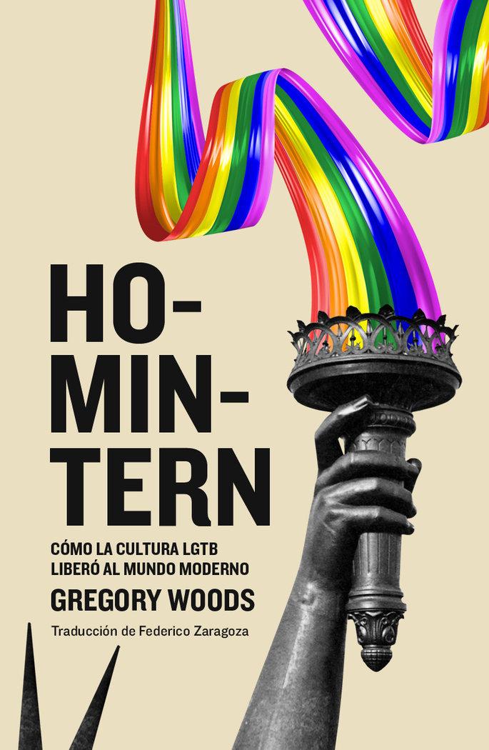 Homintern como la cultura lgtb libero al mundo moderno