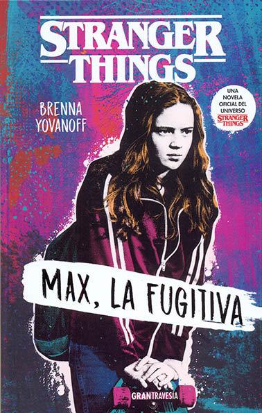 Stranger things max la fugitiva