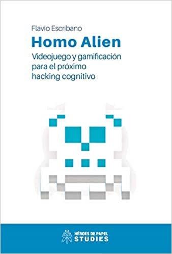 Homo alien videojuego y gamificacion para