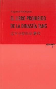 Libro prohibido de la disnatia tang,el