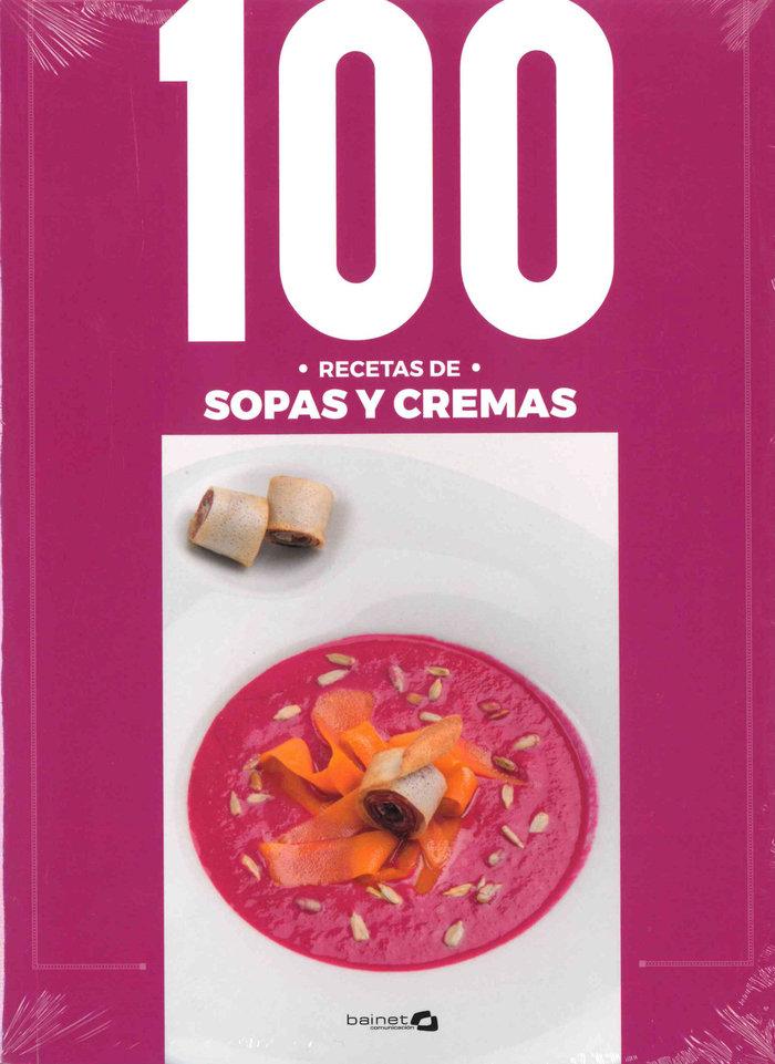 100 recetas sopas y cremas