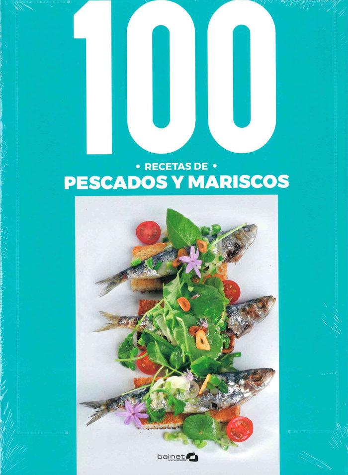 100 recetas de pescados y mariscos