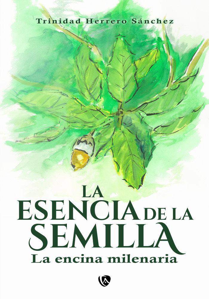 La esencia de la semilla