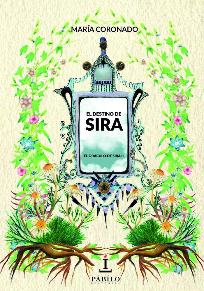 Destino de sira el oraculo de sira ii,el