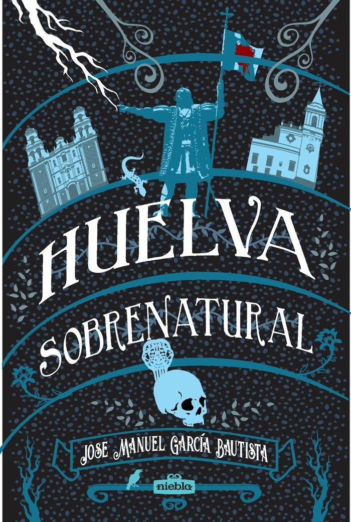 Huelva sobrenatural