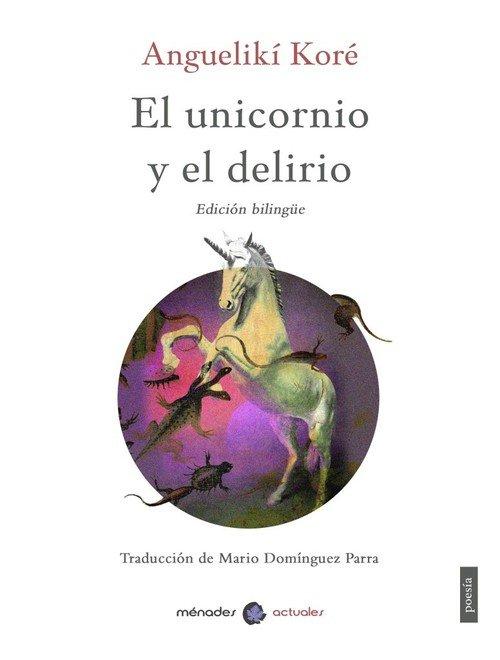 Unicornio y el delirio,el