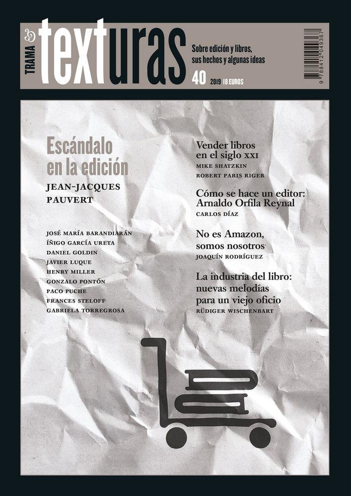 Texturas 40 la industria del libro en el siglo xxi