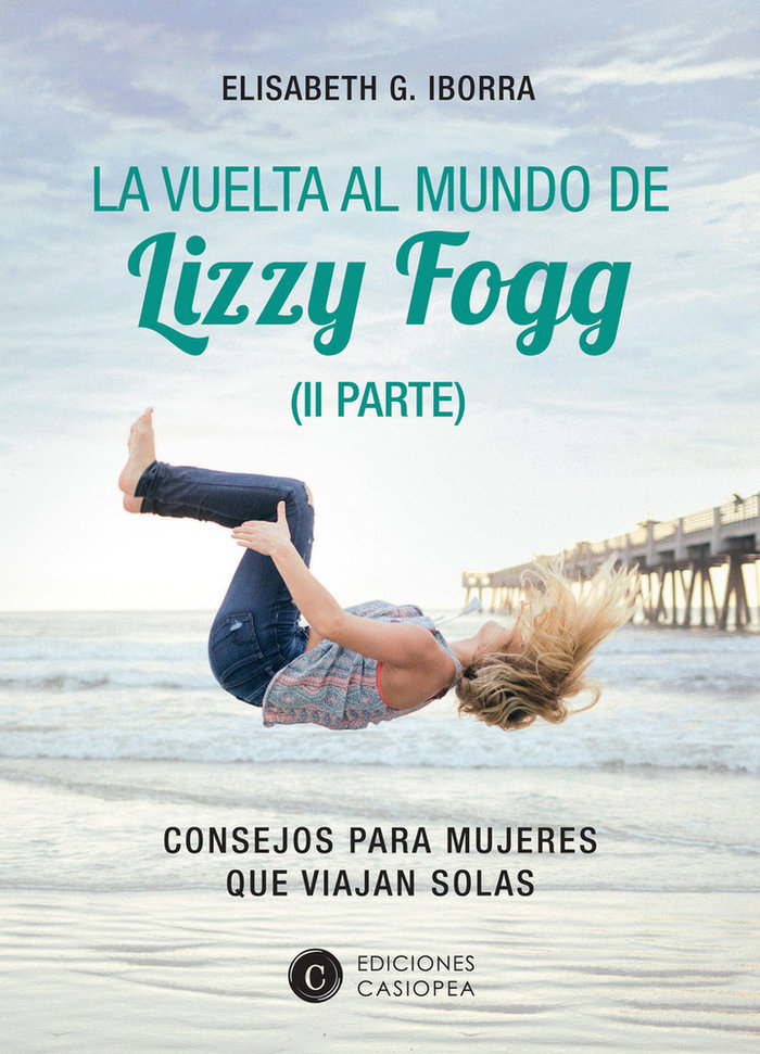 Vuelta al mundo de lizzy fogg (ii),la