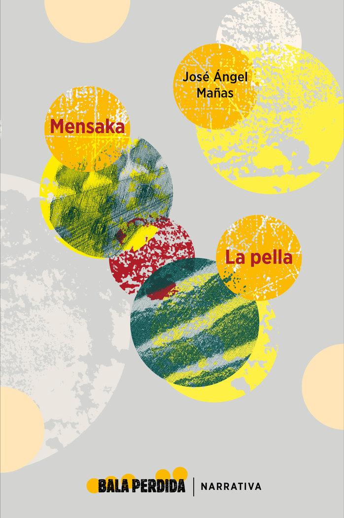 Mensaka y la pella