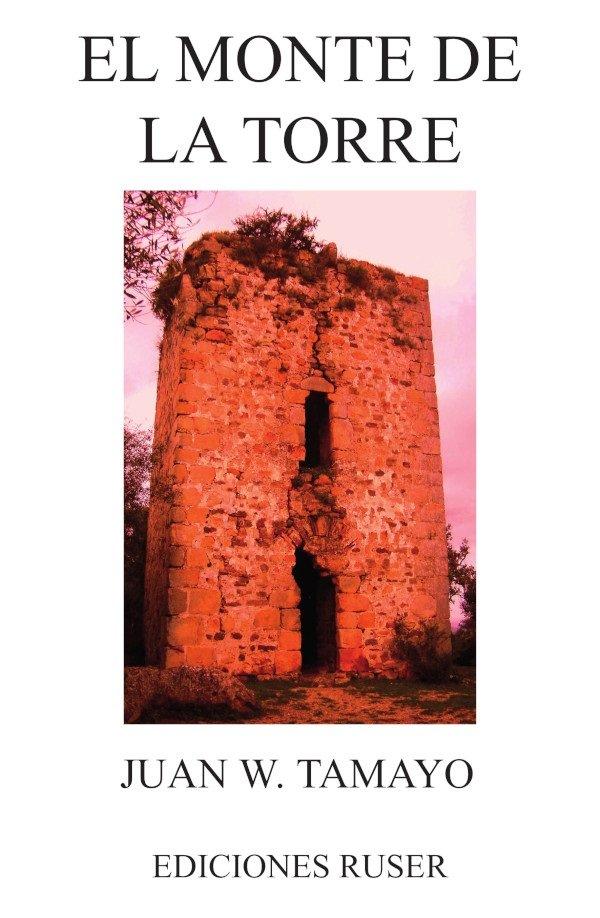 El monte de la torre