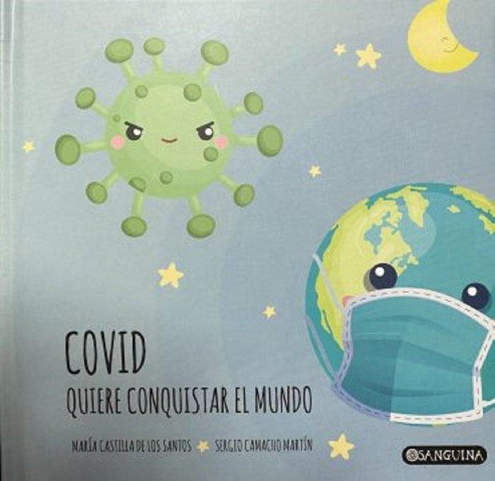 Covid quiere conquistar el mundo