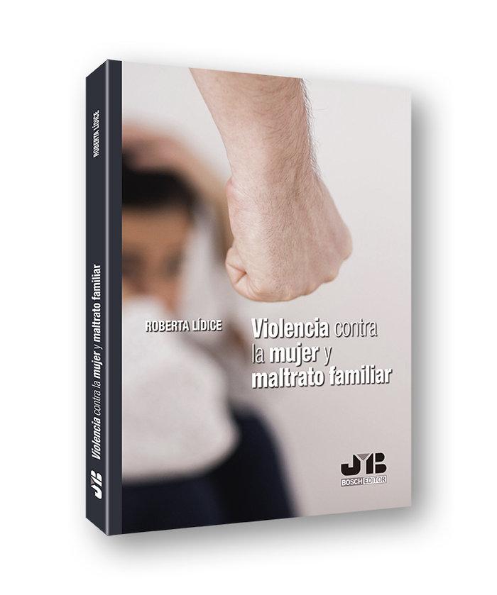 Violencia contra la mujer y maltrato familiar