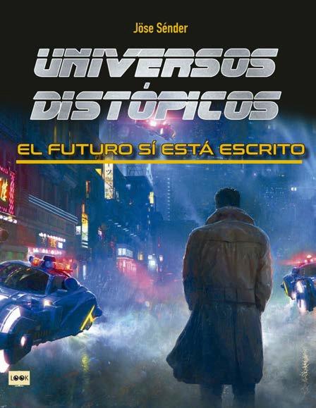 Universos distopicos el futuro si esta escrito