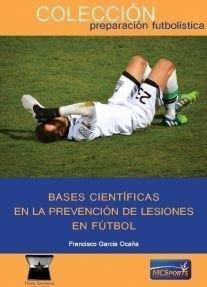 Bases cientificas en la prevencion de lesiones en futbol