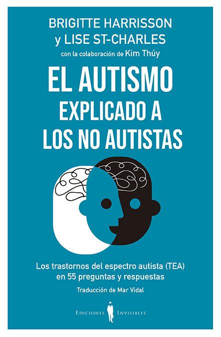 Autismo explicado a los no autistas,el
