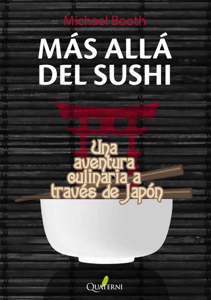 Mas alla del sushi