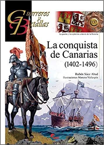 Conquista de canarias 1402 1496,la