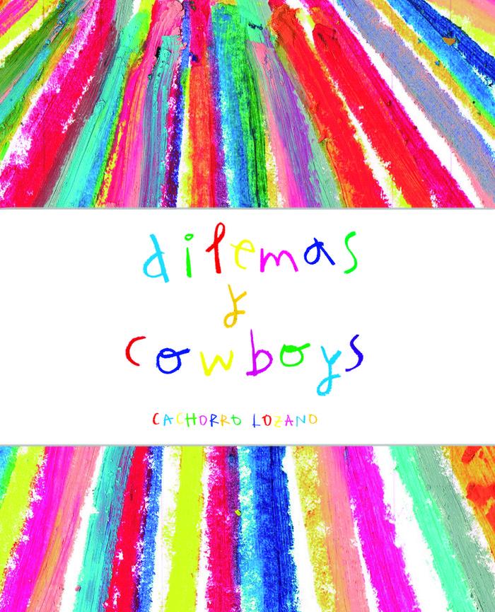 Dilemas y cowboys