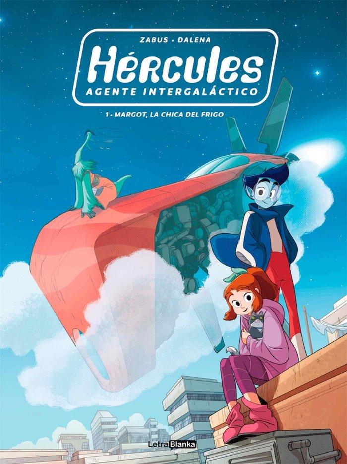 Hercules agente intergalactico 1 margot la chica del frigo